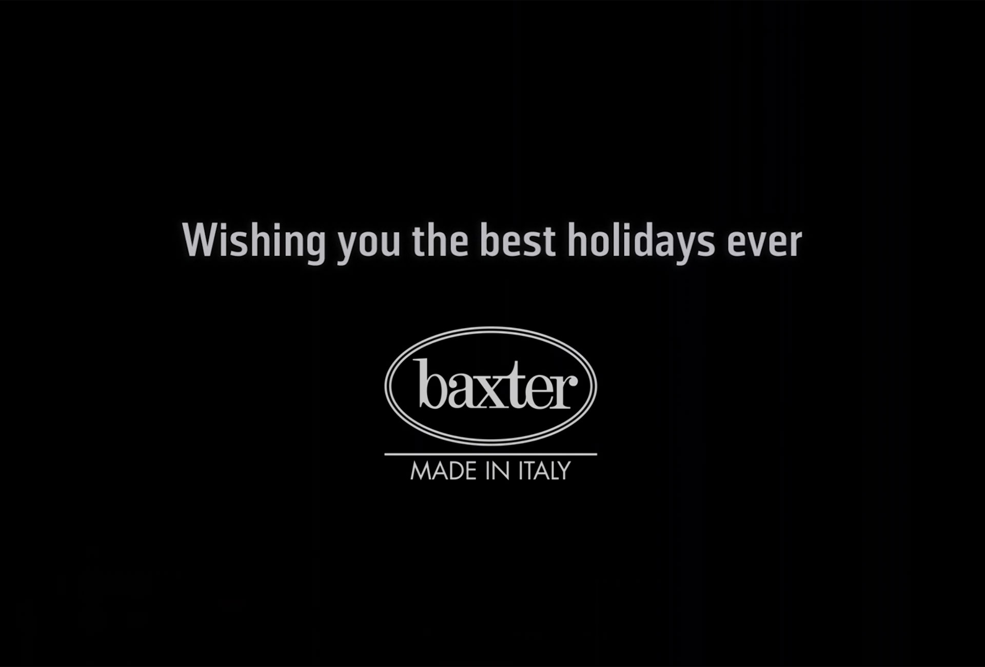 WISHING YOU THE BEST HOLIDAYS EVER | BAXTER CHRISTMAS 2018